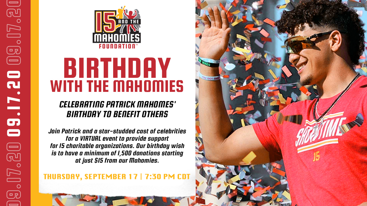 15 and the Mahomies Announces Virtual Birthday Party for Patrick Mahomes