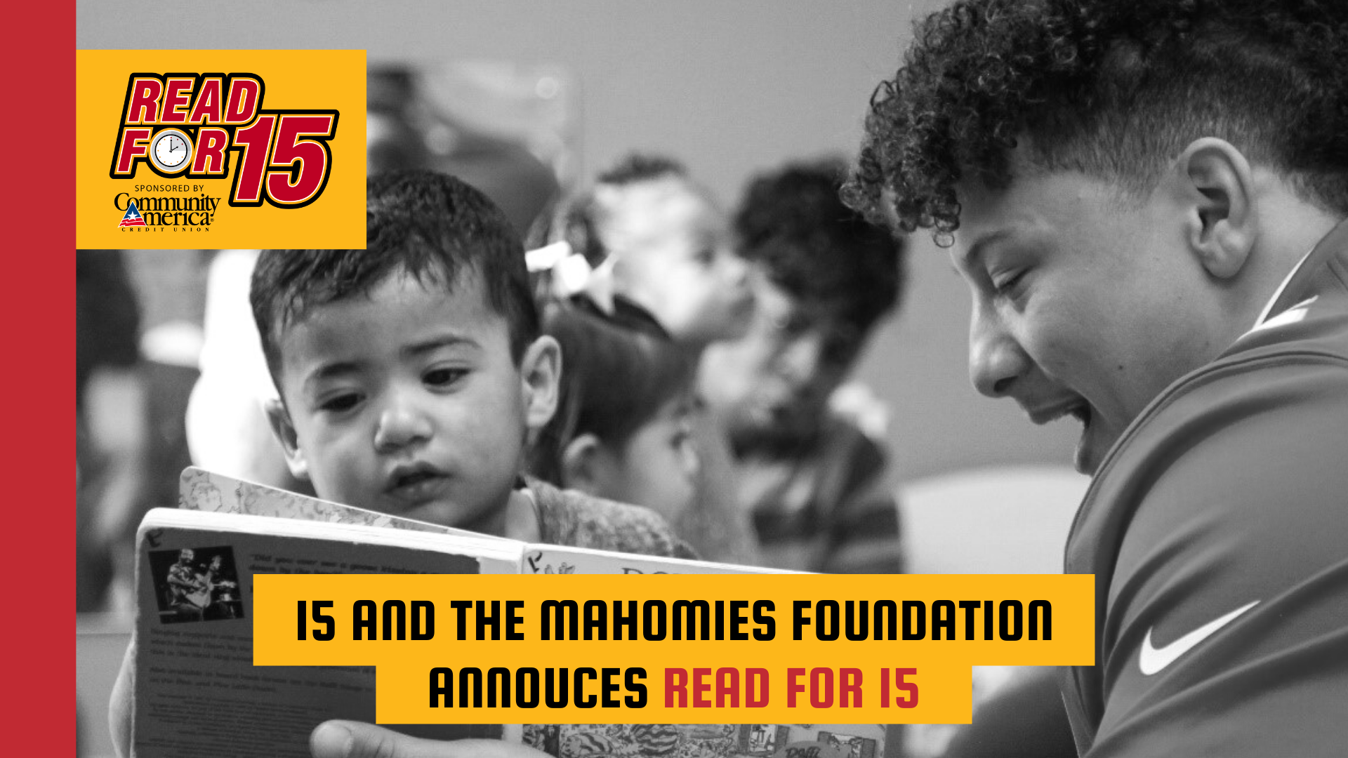 15 and the Mahomies Announces Read For 15 Program